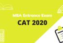 MBA Entrance Exam – CAT 2020