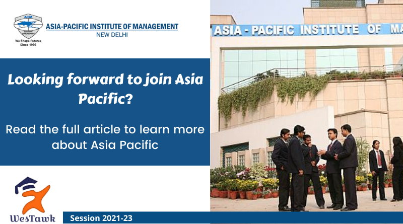 Asia Pacific – PGDM Fees | Placement | Eligibility | Scholarship | Admission 2021