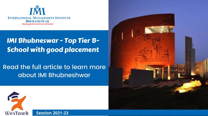 IMI Bhubaneswar – PGDM Fees | Placement | Eligibility | Scholarship | Admission 2021