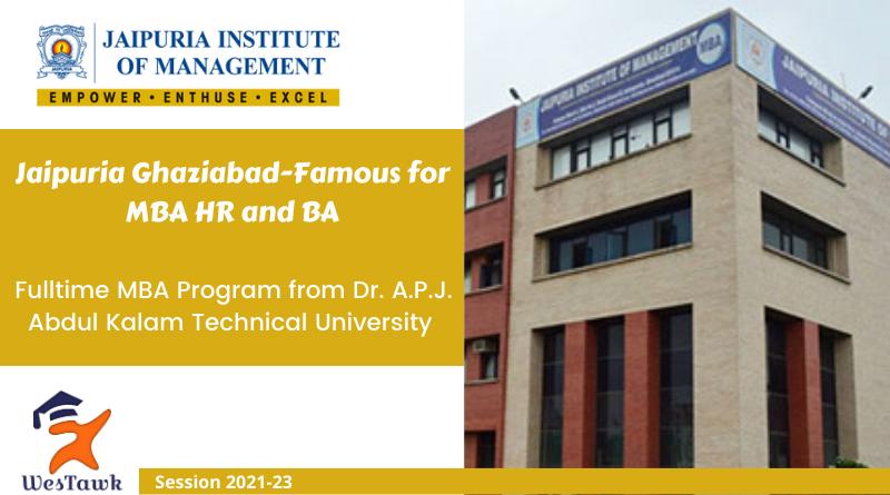 Jaipuria Ghaziabad – MBA Fees | Placement | Eligibility | Admission 2021
