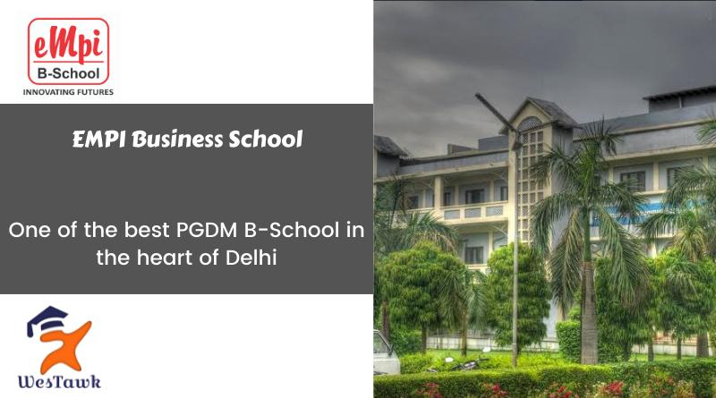 EMPI Delhi – PGDM Fees | Placement | Eligibility | Scholarship | Admission 2021